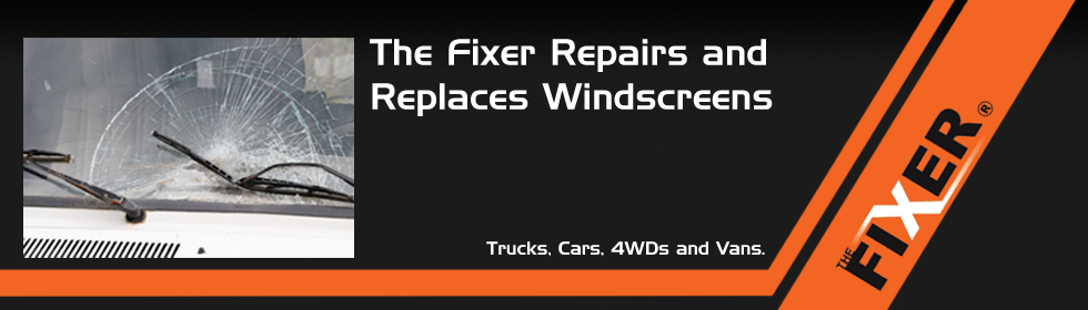 The Fixer Repairs & Fixes Windscreens